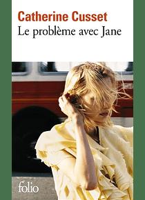 Le problème avec Jane, de Catherine Cusset