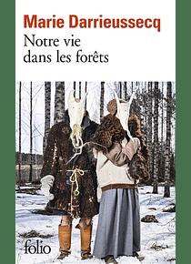 Notre vie dans les forêts, de Marie Darrieussecq