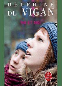 No et moi, de Delphine de Vigan