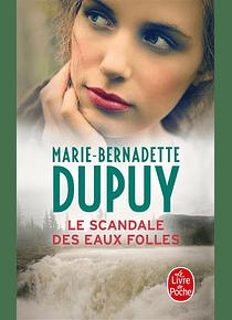 Le scandale des eaux folles, de Marie-Bernadette Dupuy