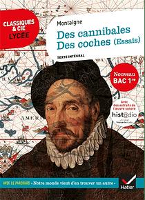 Des cannibales - Des coches, de Michel de Montaigne