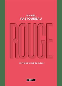 Rouge - Histoire d'une couleur, de Michel Pastoureau
