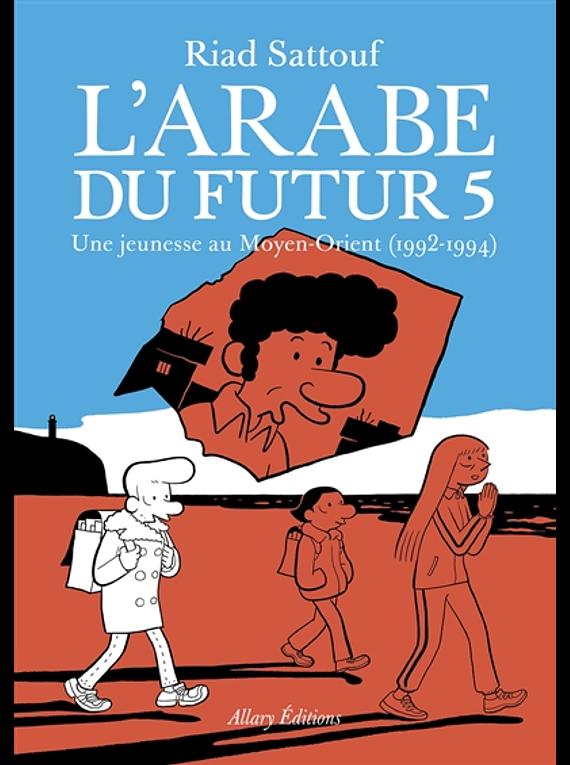 L' Arabe du futur 5, de Riad Sattouf