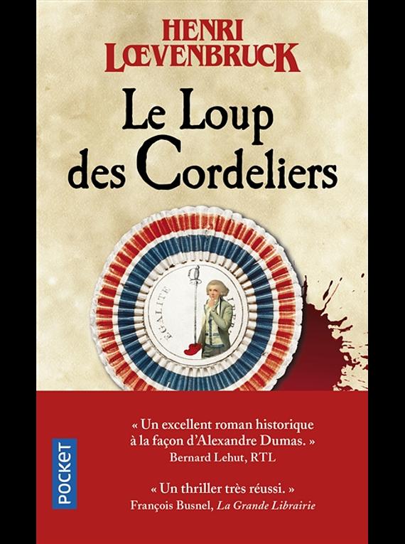 Le Loup des Cordeliers, de Henri Loevenbruck