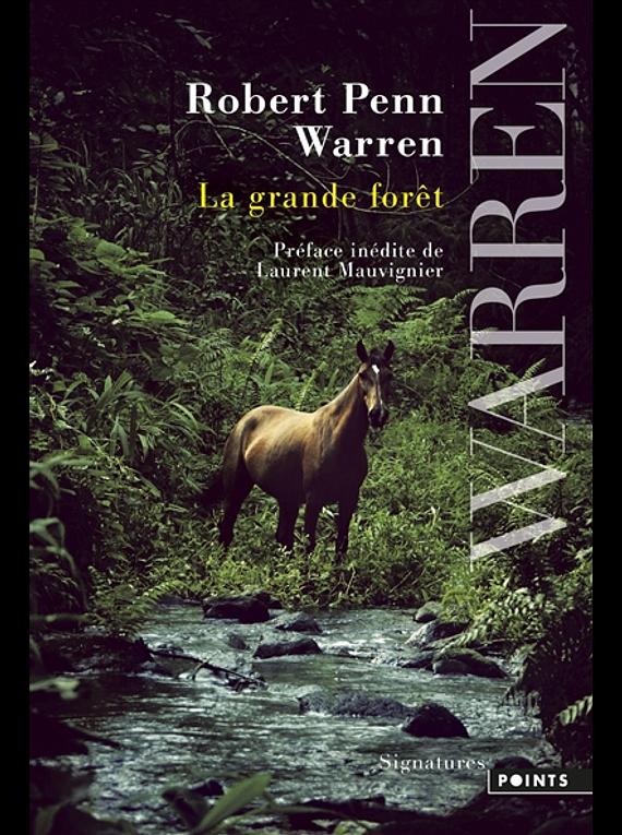 La grande forêt, de Robert Penn Warren