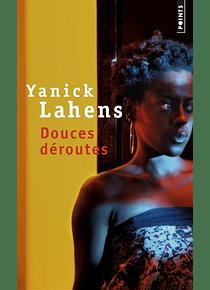 Douces déroutes, de Yanick Lahens