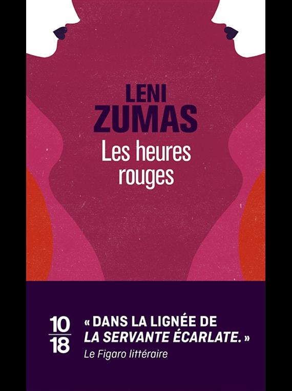 Les heures rouges, de Leni Zumas