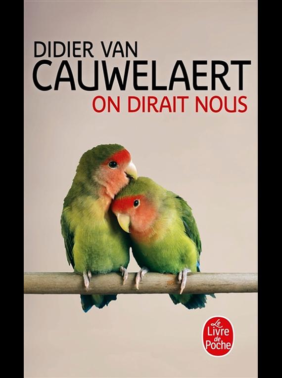 On dirait nous, de Didier Van Cauwelaert