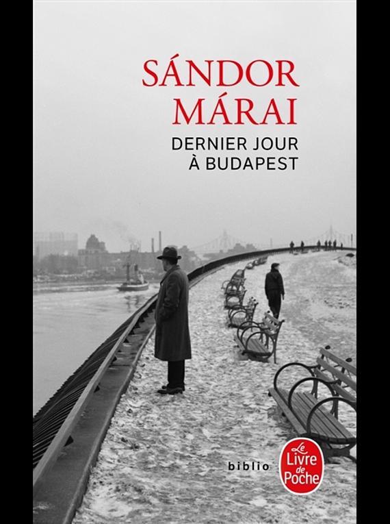 Dernier jour à Budapest, de Sandor Marai