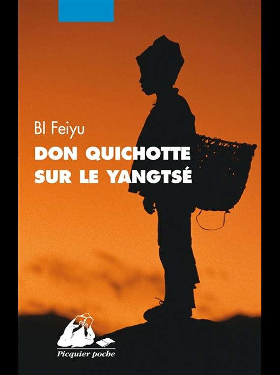 Don Quichotte sur le Yangtsé, de Bi Feiyu