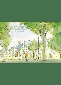 La grande école, de Nicolas Mathieu et Pierre-Henry Gomont