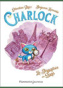 Charlock - La disparition des souris, de Sébastien Perez et Benjamin Lacombe