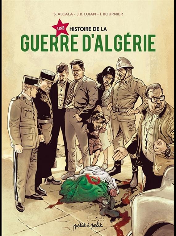 Une histoire de la guerre d'Algérie