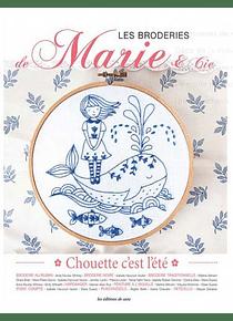 Les broderies de Marie & Cie - Chouette, c'est l'été