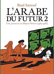 L' Arabe du futur 2, de Riad Sattouf