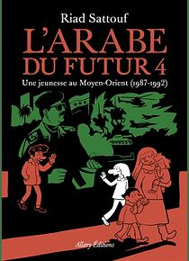 L' Arabe du futur 4, de Riad Sattouf