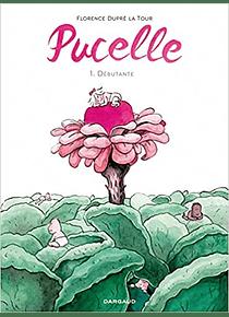 Pucelle - Débutante, de Florence Dupré La Tour