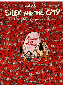 Silex and the city 3 - Le néolithique, c'est pas automatique, de Jul