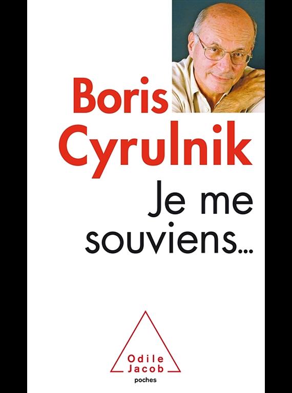 Je me souviens... de Boris Cyrulnik