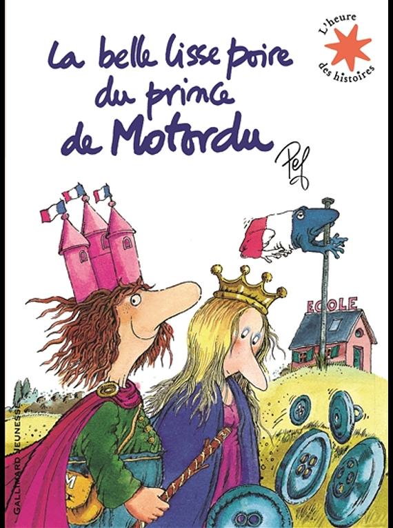 La belle lisse poire du prince de Motordu, de Pef