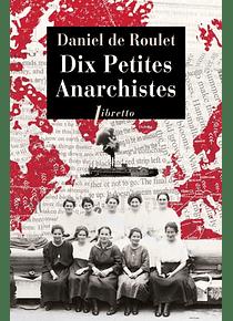Dix petites anarchistes, de Daniel de Roulet