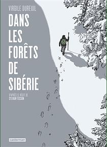 Dans les forêts de Sibérie, de Virgile Dureuil