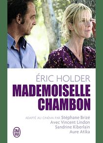 Mademoiselle Chambon, de Eric Holder