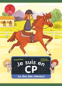 Je suis en CP - Le doc des chevaux, de Magdalena