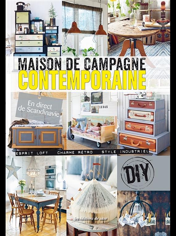 Maison de campagne contemporaine : esprit loft, charme rétro, style industriel, de Anna Ornberg