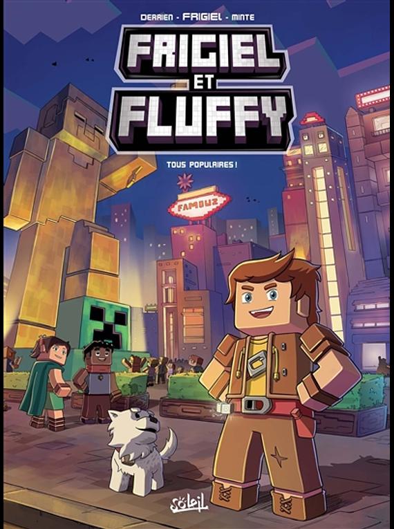 Frigiel et Fluffy - Tous populaires ! de Frigiel, Jean-Christophe Derrien et Minte