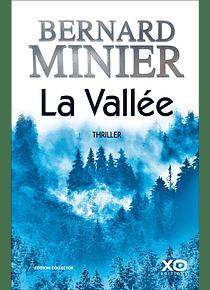La vallée : thriller, de Bernard Minier