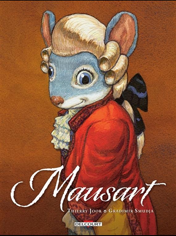 Mausart , de Thierry Joor et Gradimir Smudja