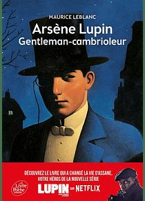 Arsène Lupin, gentleman-cambrioleur, de Maurice Leblanc
