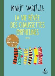 La vie rêvée des chaussettes orphelines, de Marie Vareille