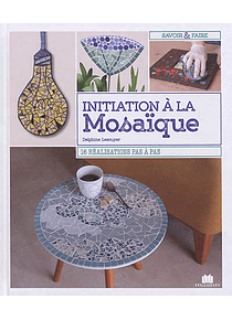 Initiation à la mosaïque, de Delphine Lescuyer