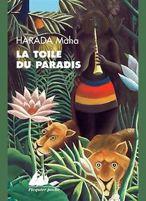 La toile du paradis, de Maha Harada