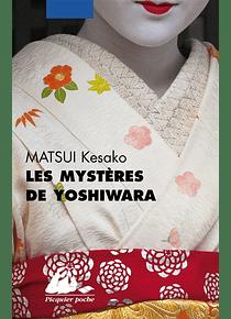 Les mystères de Yoshiwara, de Matsui Kesako