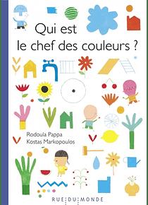 Qui est le chef des couleurs ? , de Rodoula Pappa et Kostas Markopoulos