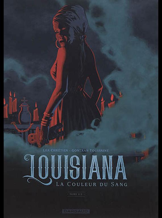 Louisiana : la couleur du sang 2, de Léa Chrétien et Gontran Toussaint