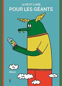 Le petit livre pour les géants, de Obom