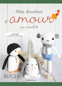 Mes doudous d'amour au crochet, de Julia Dupé