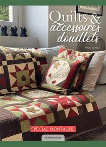 Quilts & accessoires douillets, de Marie Suarez