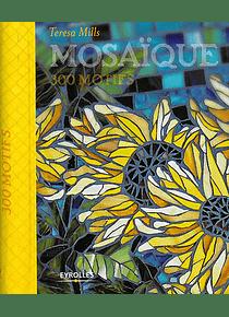 Mosaïque : 300 motifs, de Teresa Mills