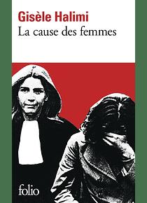 La cause des femmes, de Gisèle Halimi