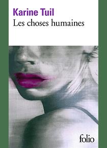 Les choses humaines, de Karine Tuil