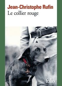 Le collier rouge, de Jean-Christophe Rufin
