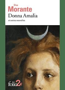 Donna Amalia : et autres nouvelles, de Elsa Morante