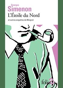 L'Etoile du Nord : et autres enquêtes de Maigret, de Georges Simenon