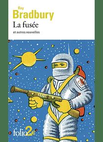 La fusée : et autres nouvelles, de Ray Bradbury