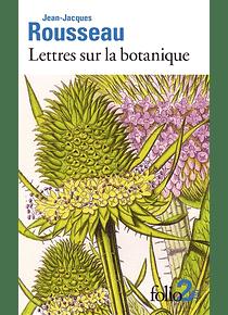 Lettres sur la botanique, de Jean-Jacques Rousseau